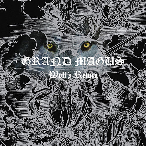 Wolf's Return by Grand Magus