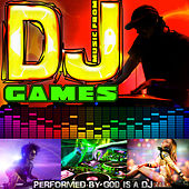 Music from DJ Games by God Is A DJ