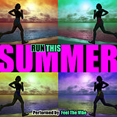 Run This Summer de Feel The Vibe