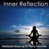 Inner Reflection by Dr. Harry Henshaw
