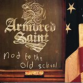Nod To The Old School by Armored Saint