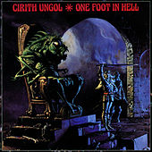 One Foot In Hell von Cirith Ungol