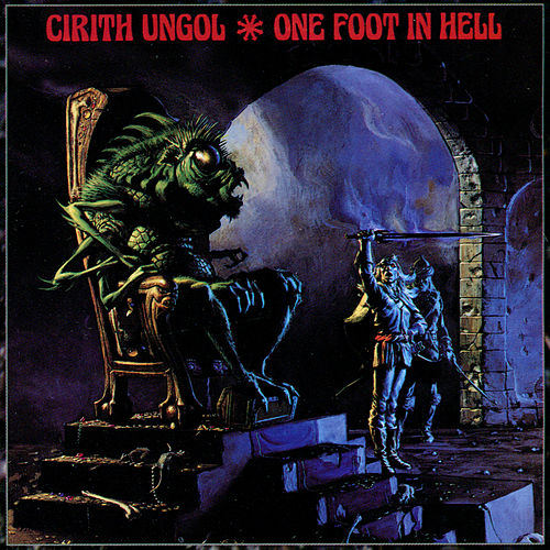 One Foot In Hell by Cirith Ungol