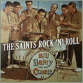 The Saints Rock 'N' Roll by Bill Haley & the Comets