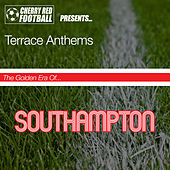 The Golden Era of Southampton: Terrace Anthems by Various Artists