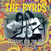 Straight for the Sun (Live) by The Byrds