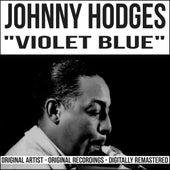 Violet Blue (Remastered) von Johnny Hodges