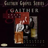 Southern Classics, Vol. 2 by Bill & Gloria Gaither
