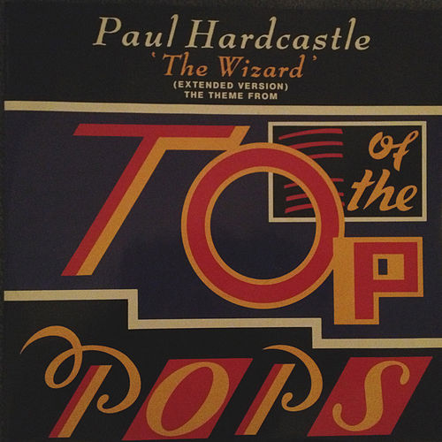 The Wizard (Slight Remix) [Remastered] by Paul Hardcastle