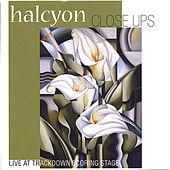 Close Ups by Halcyon