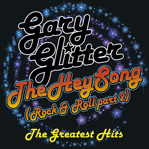 Hey Song (The Best Of) by Gary Glitter