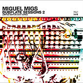 Dubplate Sessions 2 by Miguel Migs