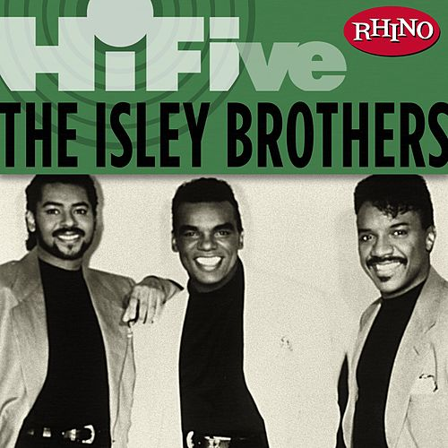 Rhino Hi-Five: The Isley Brothers by The Isley Brothers