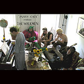 Pussy Cats Starring The Walkmen de The Walkmen