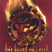 The Blues In ... Asia by Various Artists