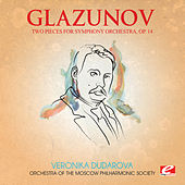 Glazunov: Two Pieces for Symphony Orchestra, Op. 14 (Digitally Remastered) de Orchestra of the Moscow Philharmonic Society