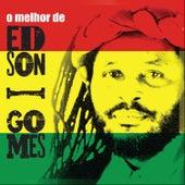 O Melhor de Edson Gomes de Edson Gomes