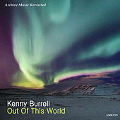Out of This World de Kenny Burrell