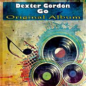 Go (Original Album) von Dexter Gordon
