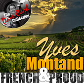 French and Proud (The Dave Cash Collection) von Yves Montand