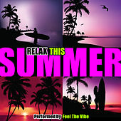 Relax This Summer de Feel The Vibe