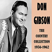 The Country Collection 1956-1962 by Don Gibson