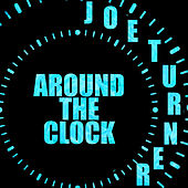 Around the Clock by Big Joe Turner