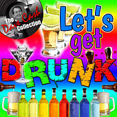 Let's Get Drunk (The Dave Cash Collection) by Various Artists