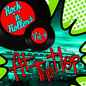 Rock 'N' Rollers: At the Hop, Vol. 4 de Various Artists