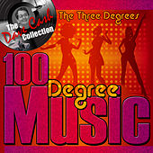 100 Degree Music (The Dave Cash Collection) by The Three Degrees