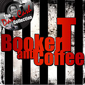 Booker T and Coffee (The Dave Cash Collection) von Booker T. & The MGs