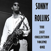The Jazz Collection Volume One de Sonny Rollins