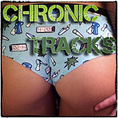 Chronic Tracks by Various Artists