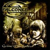 Grime vs. Grandeur by Falconer