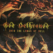 Into the Lungs of Hell by God Dethroned