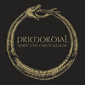 Spirit The Earth Aflame by Primordial