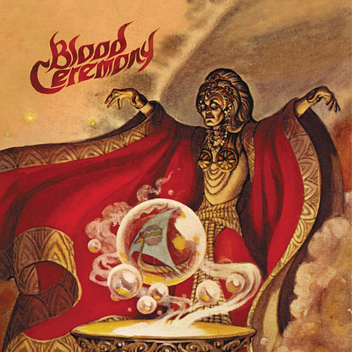 Blood Ceremony by Blood Ceremony