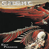 Exit Paradise by Epidemic