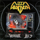 Visual Lies (Remastered) by Lizzy Borden