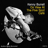 On View at the Five Spot Cafe von Kenny Burrell