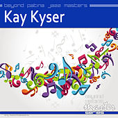 Beyond Patina Jazz Masters by Kay Kyser