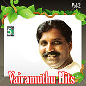 Vairamuthu Hits, Vol.2 de Various Artists