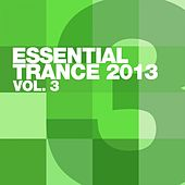 Essential Trance 2013 Vol.3 - EP by Various Artists