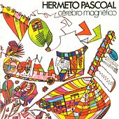 Cerebro Magnetico (Remasterizado) by Hermeto Pascoal