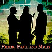 Peter, Paul and Mary (Original 1962 Album Remastered) de Peter, Paul and Mary