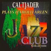 Plays Harold Arlen (Jazz Club Collection) de Cal Tjader
