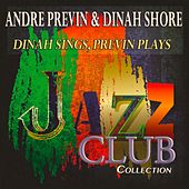 Dinah Sings, Previn Plays (Jazz Club Collection) de Andre Previn