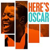 Here's Oscar by Oscar Peterson
