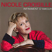 Infiniment d'amour - Single de Nicole Croisille