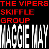 Maggie May de The Vipers Skiffle Group